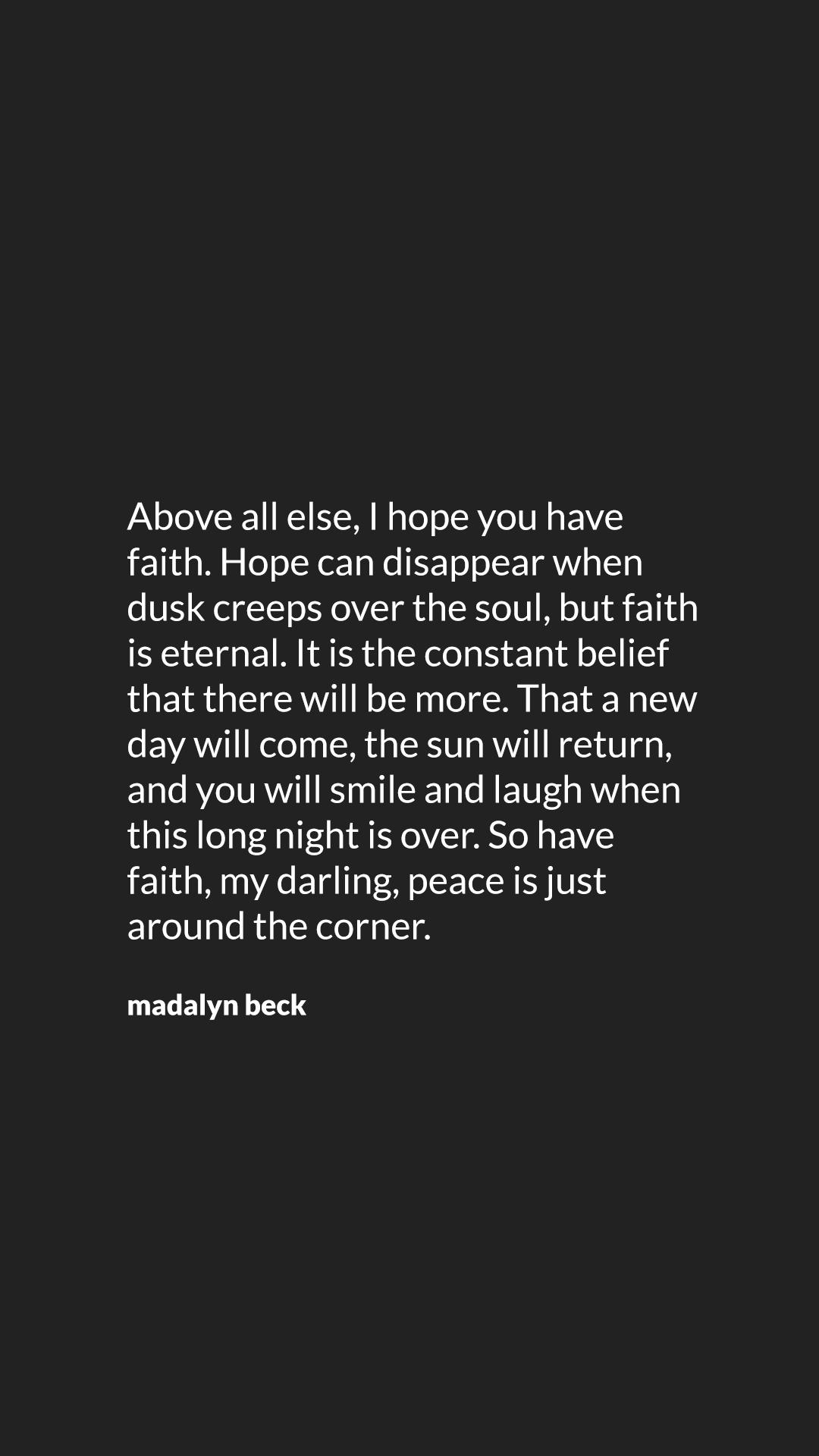 Have Faith By Madalyn Beck Faith Quotes Faith Smiles And Laughs