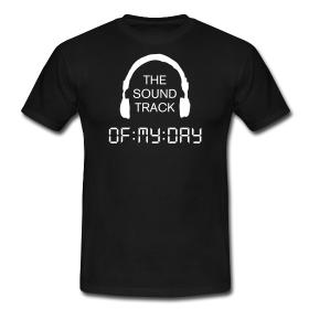 The Soundtrack of My Day. Första Facebookgruppen med egen t-shirt jag är medlem i.