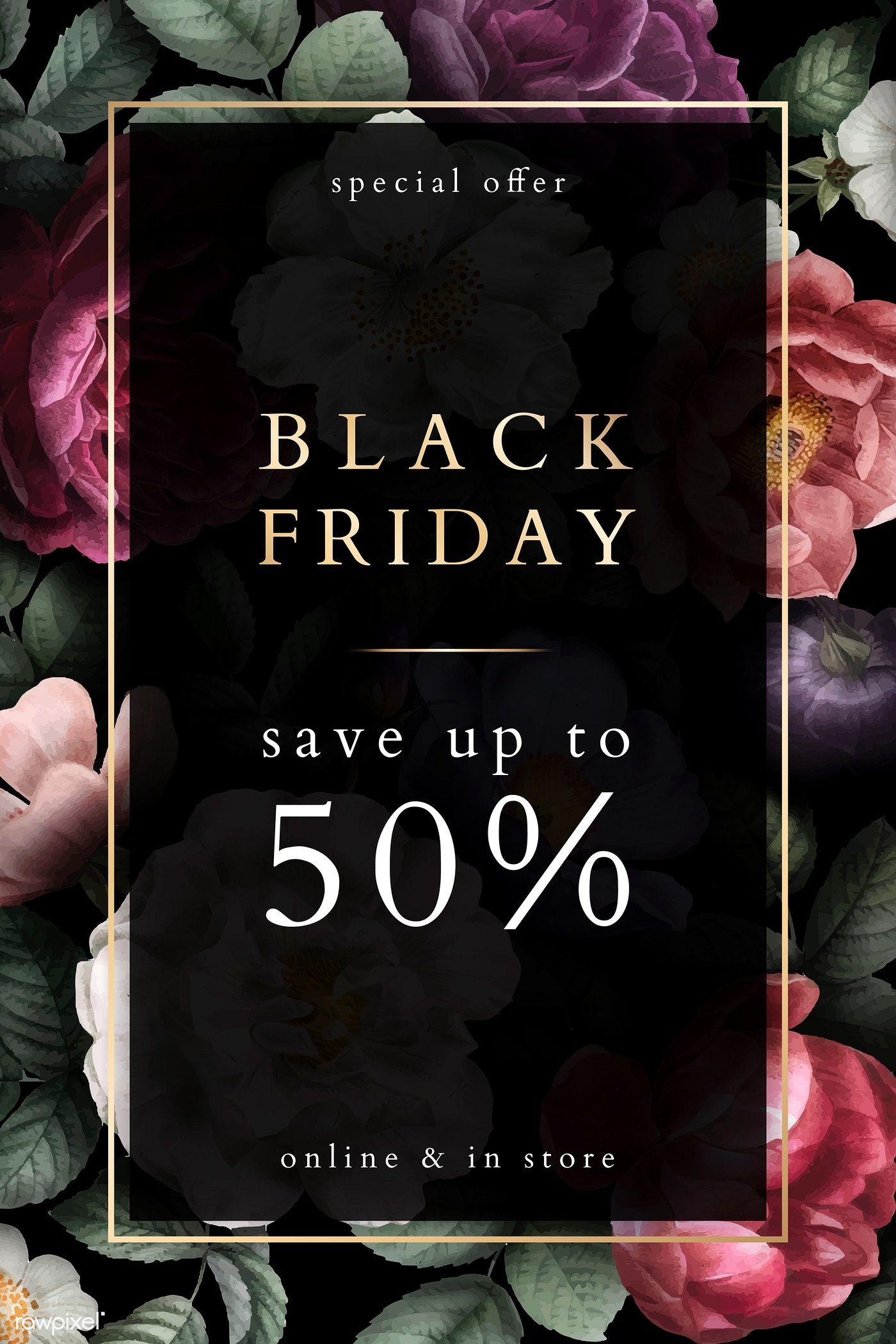 Download Premium Vector Of Black Friday Sign On A Floral Garden Background Black Friday Sign Black Friday Poster Black Friday Design