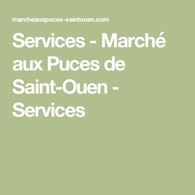 Services - Marché aux Puces de Saint-Ouen - Services