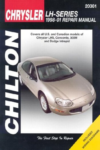Chrysler Lh Series 1998 2001 Repair Manual Covers All Chrysler Lhs Concorde 300m And Dodge Intrepid Models Chilton S Total Car Care Repair Manual By Chilto Repair Manuals Chilton Totaled Car