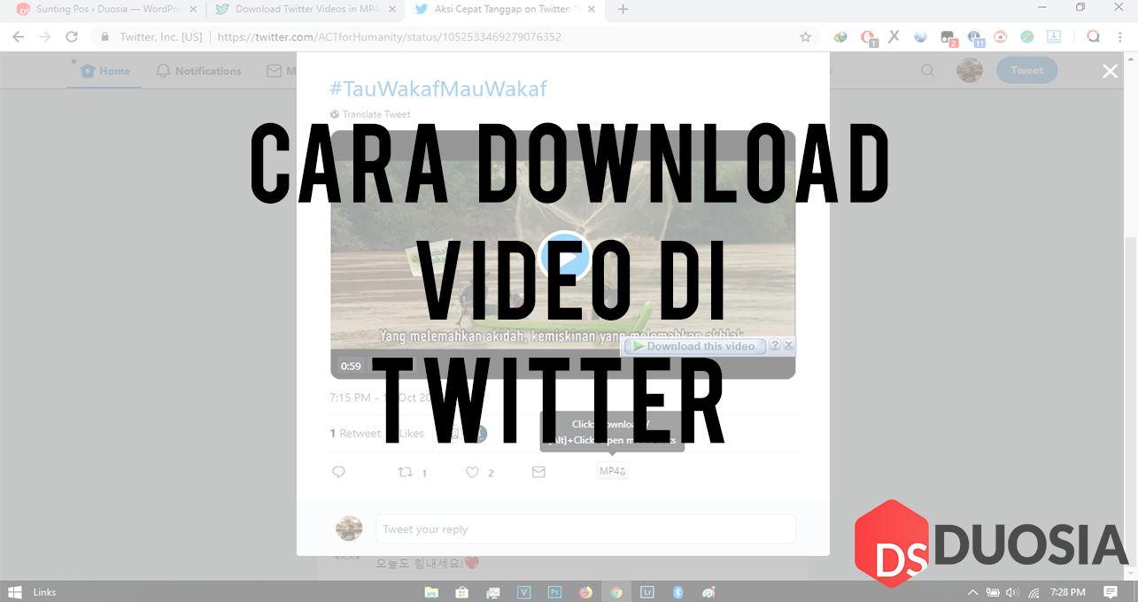 3 Cara Mudah Download Video Di Twitter Pc Https Www Duosia Id Windows 3 Cara Mudah Download Video Di Twitter Pc Duosia Tutorial Web Internet Windows