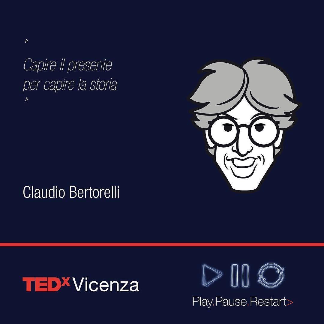 #Bertorelli #citazione #TEDxVicenza2016 #PlayPauseRestart