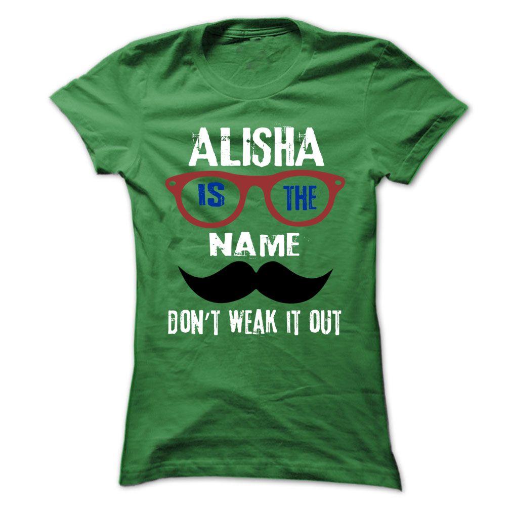 ALISHA Is The Name - 999 Cool Name Shirt ! T Shirts, Hoodies. Check price ==► https://www.sunfrog.com/Outdoor/ALISHA-Is-The-Name--999-Cool-Name-Shirt-.html?41382