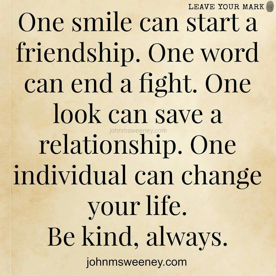 Quotes About Friendship Fights One Smile Can Start A Friendshipone Eord Can Rnd A Fightone
