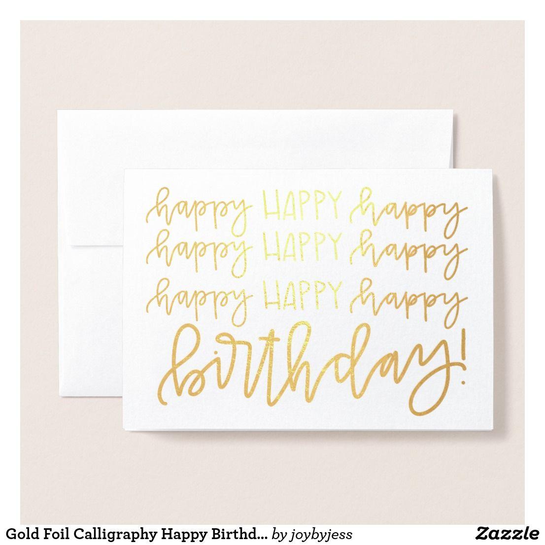 gold foil calligraphy happy birthday card  zazzle