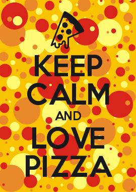 Keep Calm And Love Pizza Keep Calm Generator Keep Calm