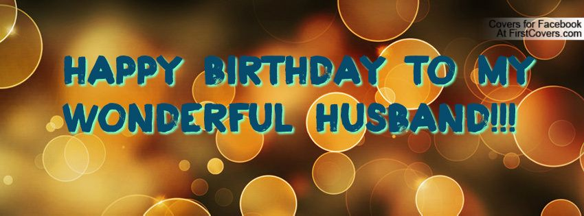 birthday quotes for husband | Happy Birthday to my ...