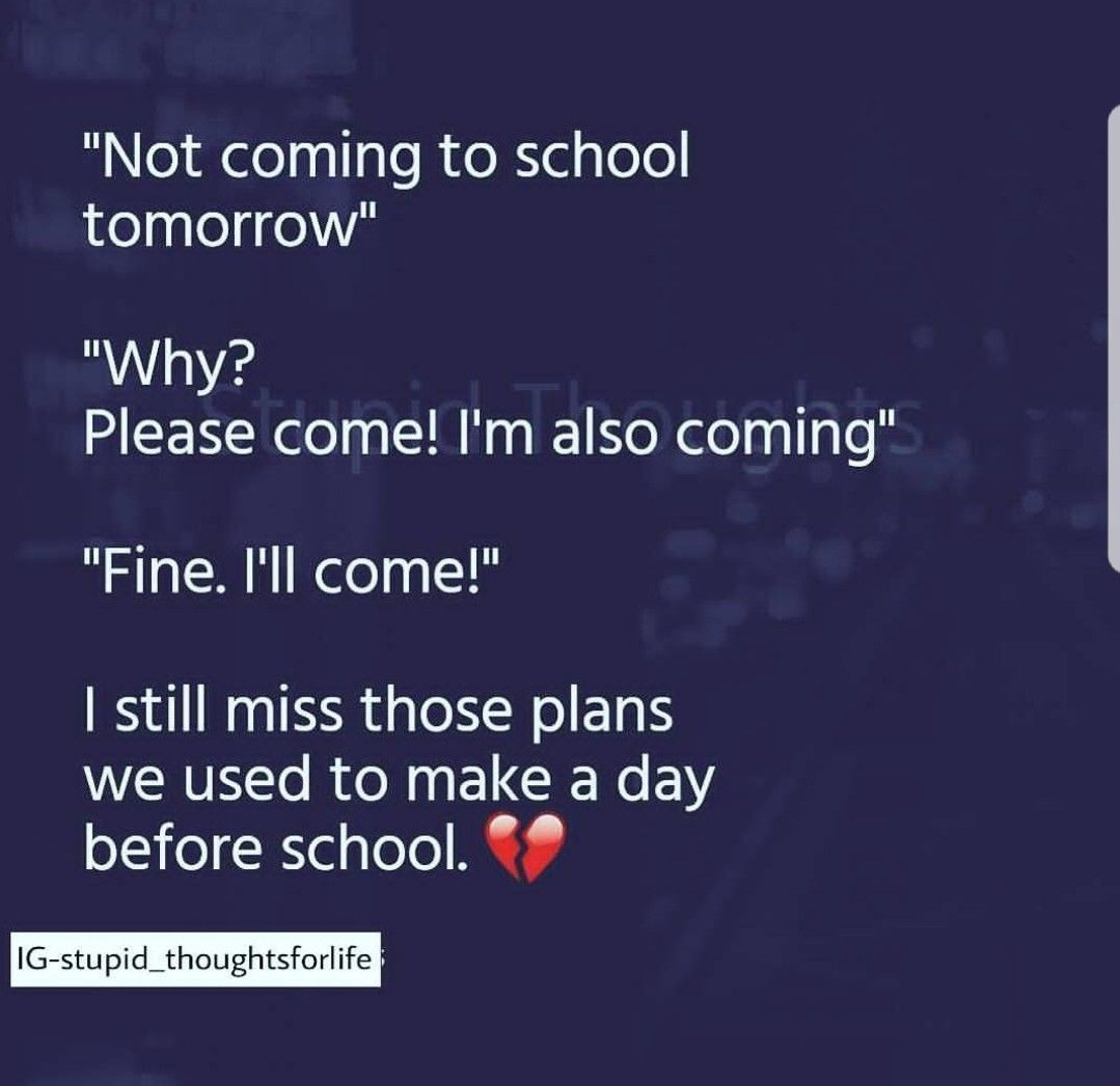Amnaa Kall Aaogii Naaa School Life Quotes School Days Quotes Childhood Memories Quotes