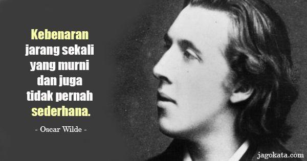 Hasil Gambar Untuk Kata Mutiara Hukum Dan Keadilan Gambar Oscar Wilde Kutipan