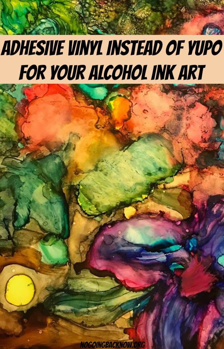 #AdhesiveVinyl Instead Of Yupo Paper For Your #AlcoholInkArt