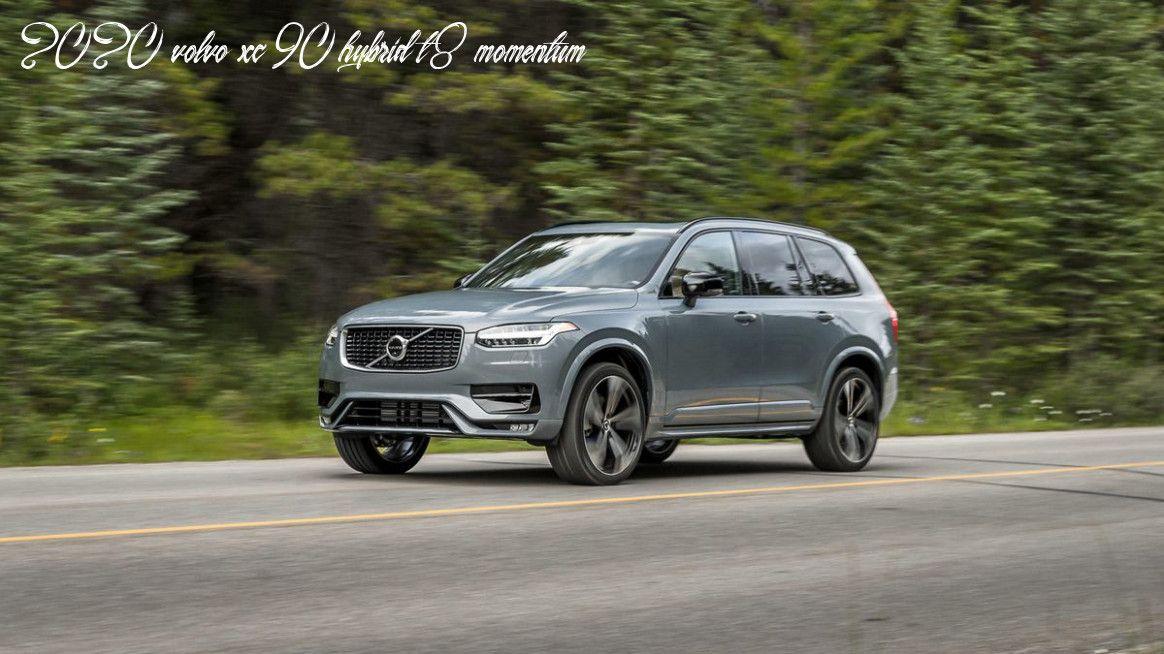 2020 Volvo Xc90 Hybrid T8 Momentum In 2020 Volvo Xc90 Volvo Car
