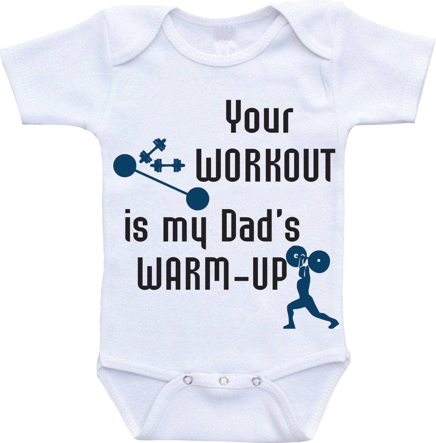Workout Baby Clothes Your Workout is my Dad s Warm up Workout