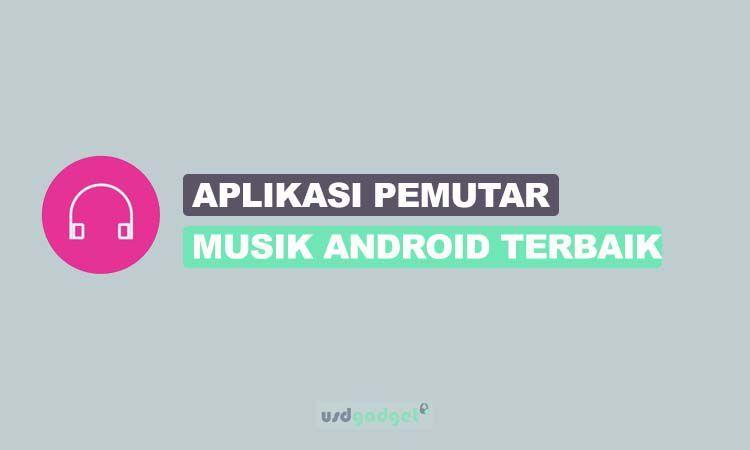 15 Aplikasi Pemutar Musik Android Terbaik Di Tahun 2020 Musik Aplikasi Android