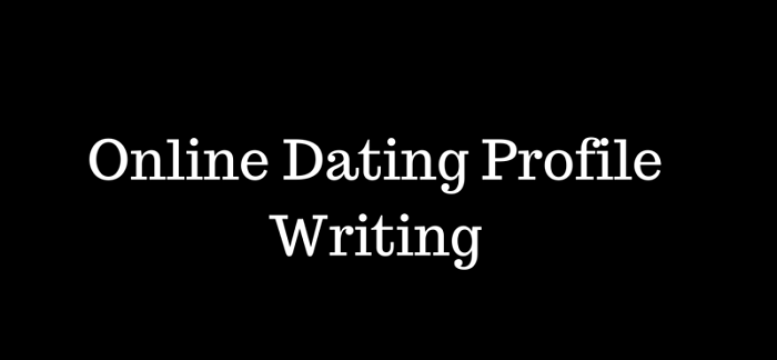 Professional online dating profile writer