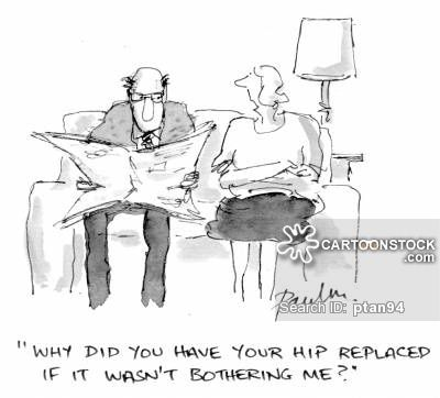 Why Did You Have Your Hip Replaced If It Wasn T Bothering Me Elderly Couples Couple Cartoon Funny Cartoons