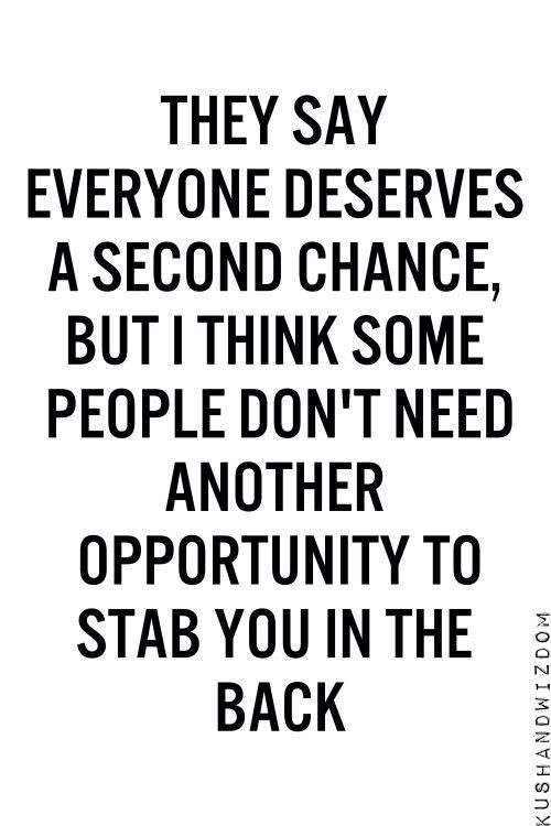 Quotes About People Who Stab You In The Back Second Chance Stab In