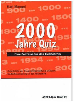 2000 Jahre Quiz Eine Zeitreise für das Gedächtnis in