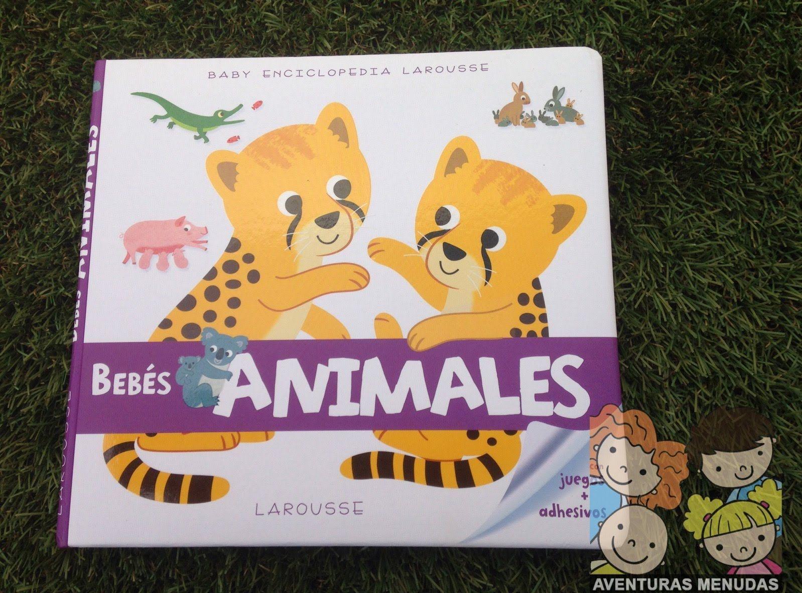 Baby Enciclopedia Larousse: Bebés Animales