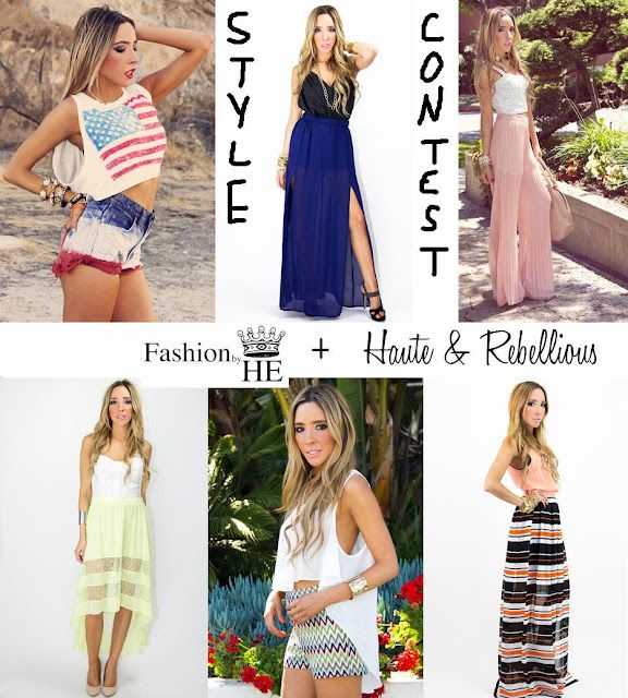Fashion by HE Styling Competition...submit your best summer outfits for a chance to win $150 towards @HauteRebellious