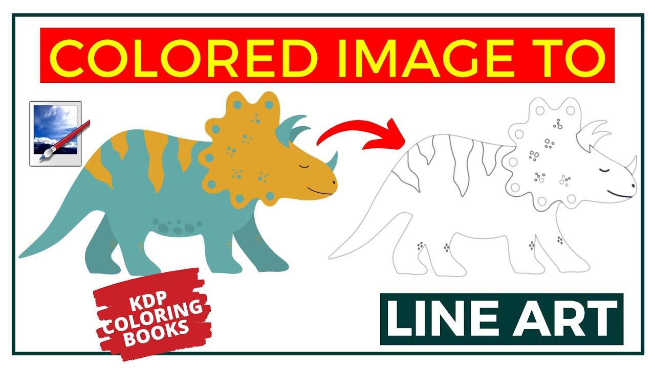 How To Convert Colored Image To Line Art For Coloring Book Kdp Low Con Coloring Books Line Art Book Publishing