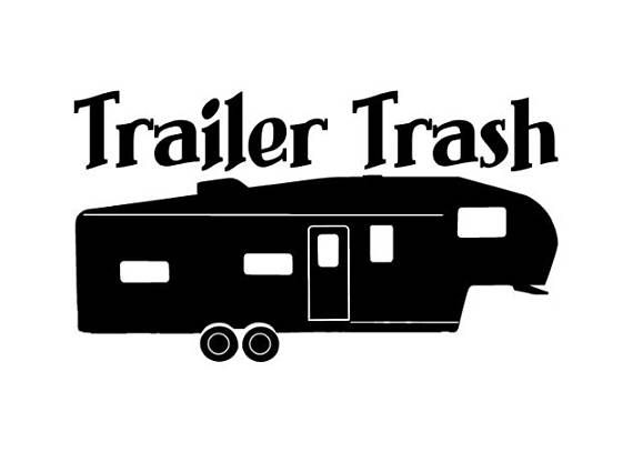 Trailer Trash Vinyl Decal