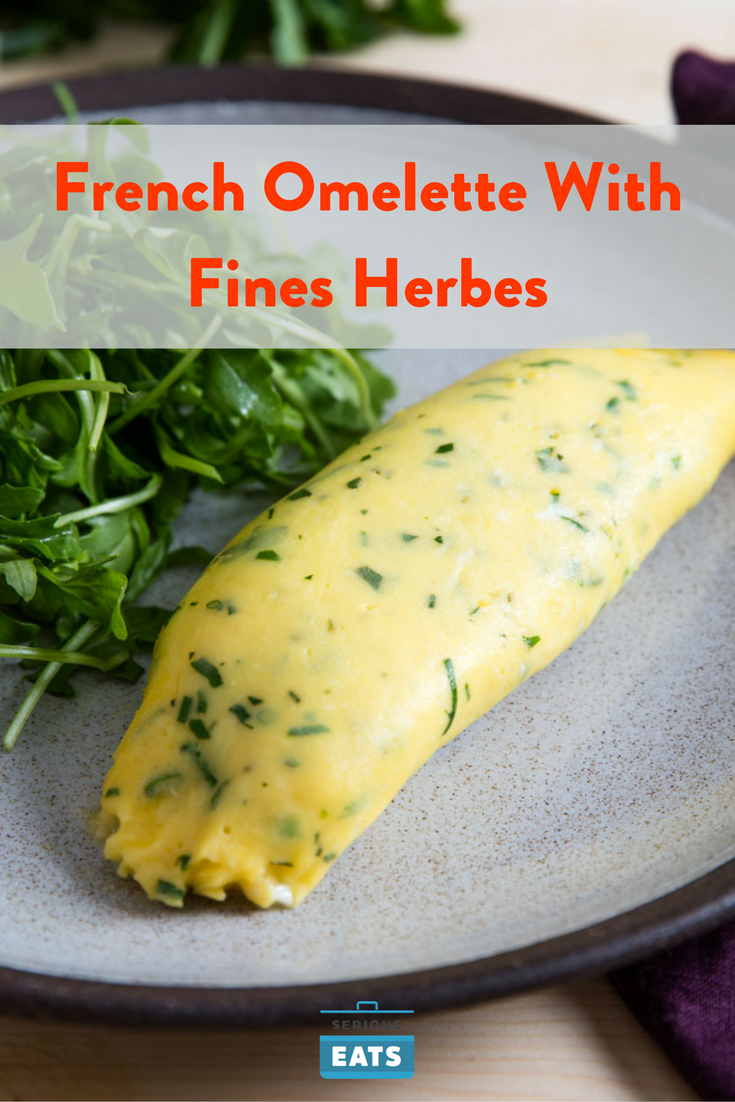 French Omelette With Fines Herbes Recipe Recipe French Omelette French Cooking Recipes Recipes