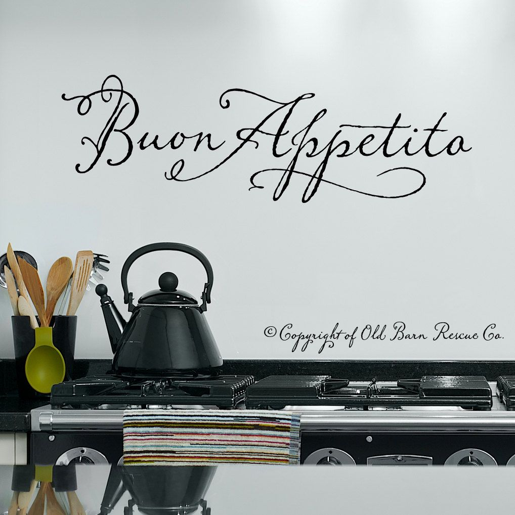 Buon Appetito Italian Vinyl Wall Decal Lettering Art Design 16 00 Via Etsy Kitchen Wall Decals Italian Wall Art Wall Decals Quotes Kitchen