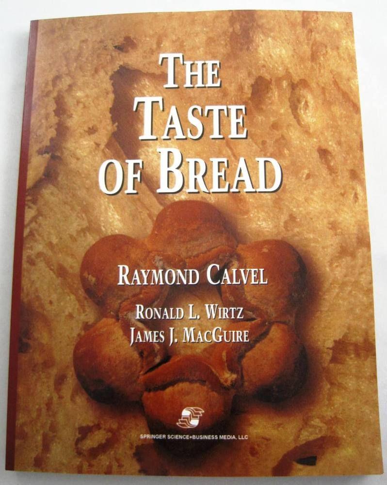 the taste of bread raymond calvel