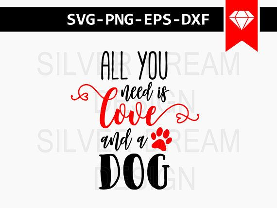 Download all you need is love and a dog svg dog wood sign svg file ...