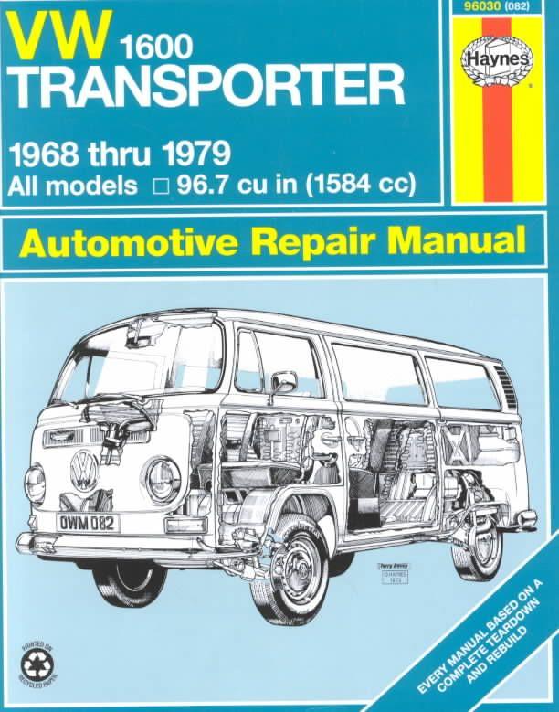 Vw Transporter 1600 68 79 Paperback Overstock Com Shopping The Best Deals On Automotive Repair Manuals Vw Transporter Vw Campervan