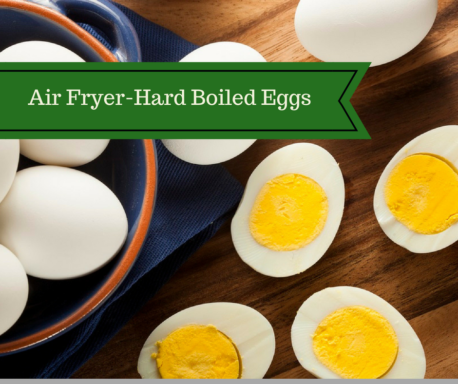 Air Fryer-Hard Boiled Eggs #hardboiledeggs