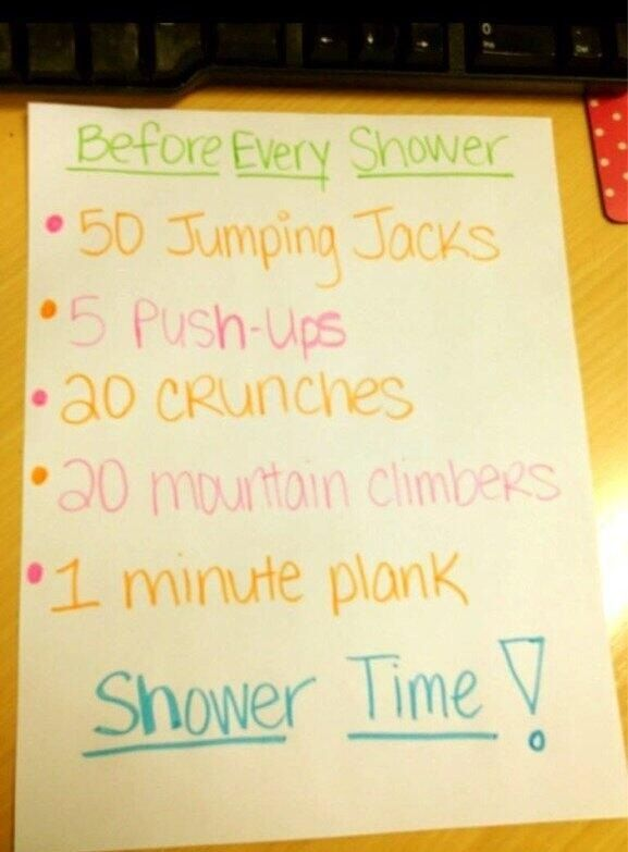 good idea to do this quick workout before every shower