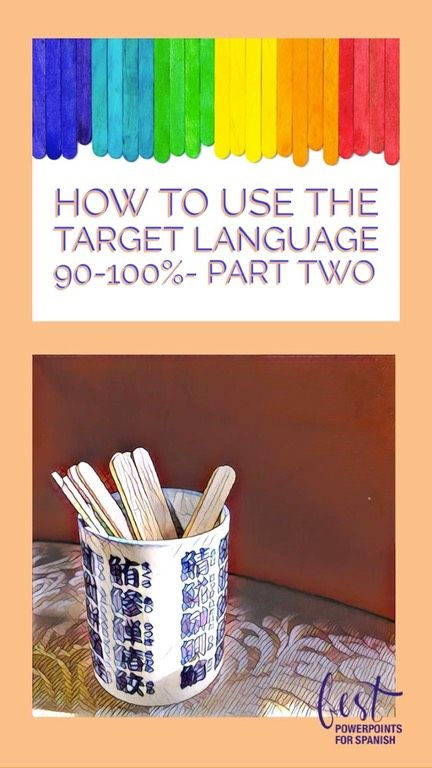 How To Use The Target Language 90 100 Part 2 Lesson Plan