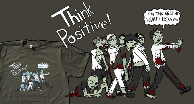 TopatoCo: Think Positive Shirt