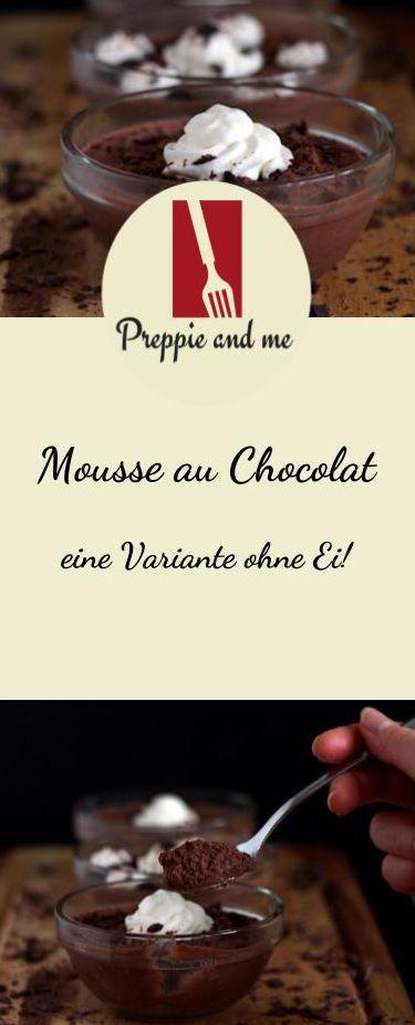 Mousse au Chocolat - eine Variante ohne Ei!