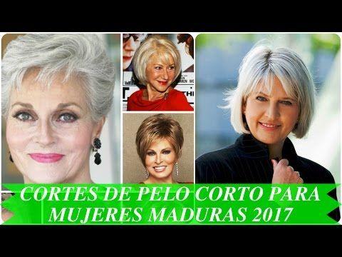 Cortes de pelo corto para mujeres maduras 2017 - YouTube | Cortes ...