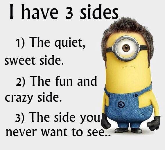 Eu tenhos três lados... #minions