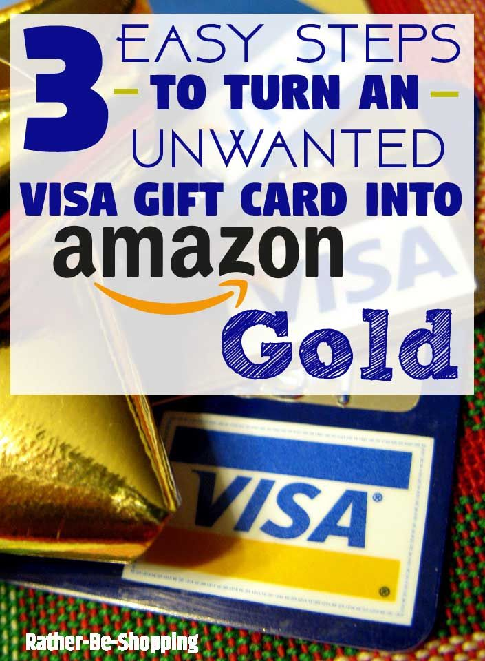 How To Turn An Unwanted Visa Gift Card Into Amazon Gold Visa Gift Card Gift Card Amazon Gift Card Free