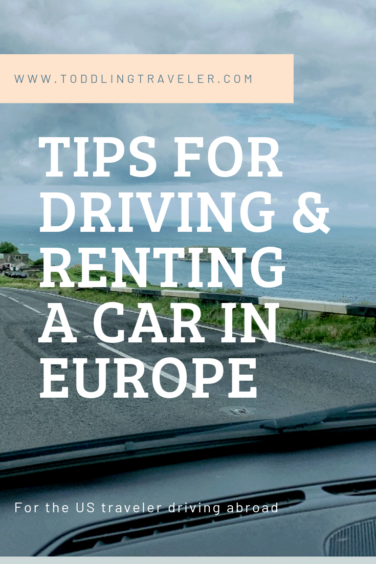 Tips For Renting A Car And Driving In Europe Rent A Car Travel