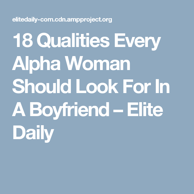 dating an alpha female elite daily