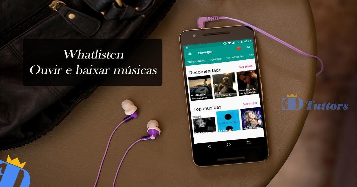 Whatlisten 1 7 1 Apk Aplicativo Para Ouvir E Baixar Musicas