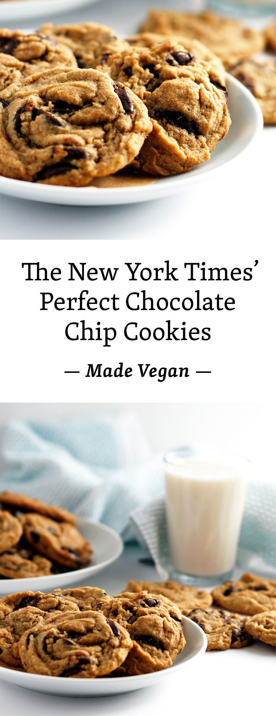 New York Times' Perfect Chocolate Chip Cookies, Made Vegan A vegan adaptation of the New York Times' perfect chocolate chip cookie. Made with bittersweet chocolate and flake sea salt, it's the essential cookie.(Baking Cheesecake New York)A vegan adaptation of the New York Times' perfect chocolate chip cookie. Made with bittersweet chocolate and...
