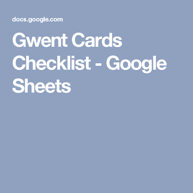 Gwent Cards Checklist Cards Checklist Games To Play