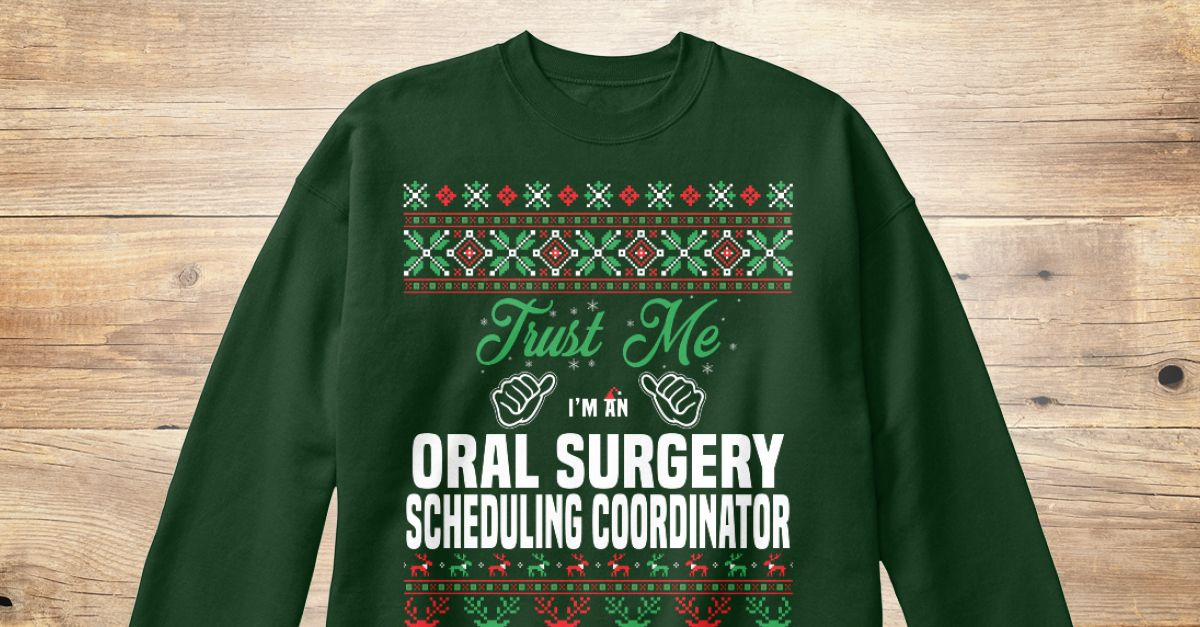 Oral Surgery Scheduling Coordinator  Shops Funny And Dads