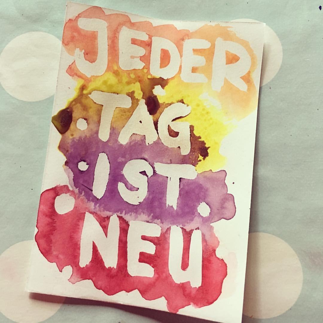 Spruch Neubeginn Neustart Leben Im Jetzt Aquarell Malen Karten Basteln Diy  Sprüche Anja Jaeger Kreativität Kreativ