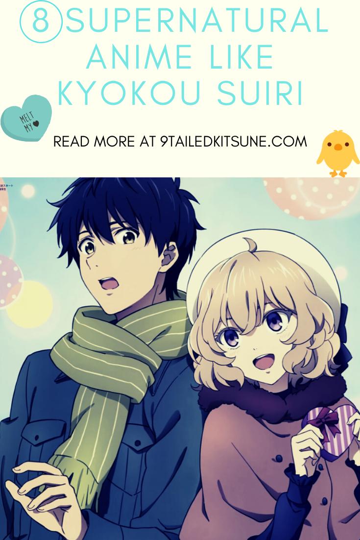 8 Supernatural Anime Like Kyokou Suiri trong 2020 (Có hình