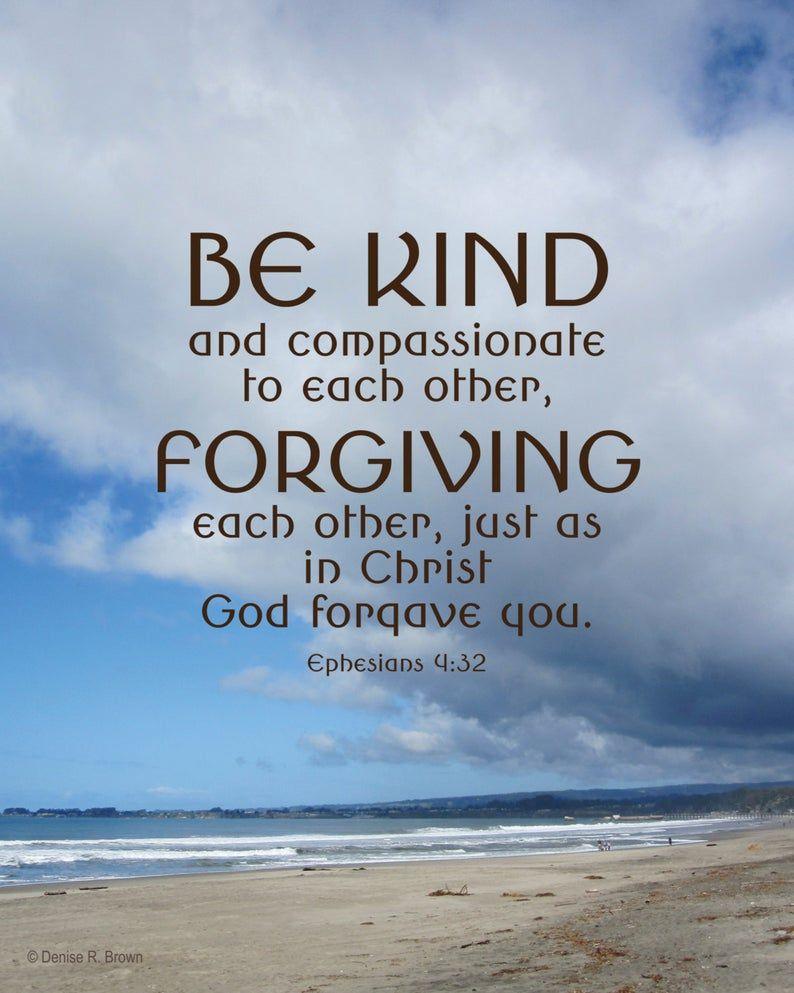 Be Kind (Ephesians 4:32), Original Photography Pri