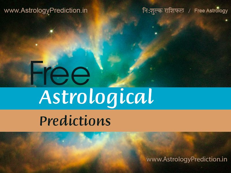 Accurate Free Astrology Predictions | Astrology | Free astrology