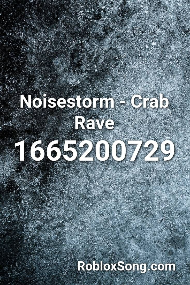 crab rave song id roblox